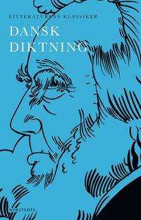 bokomslag Litteraturens klassiker : dansk diktning