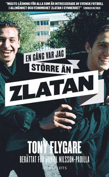 bokomslag En gång var jag större än Zlatan