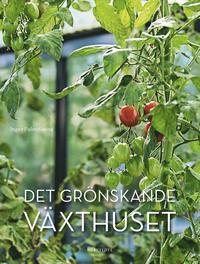 bokomslag Det grönskande växthuset