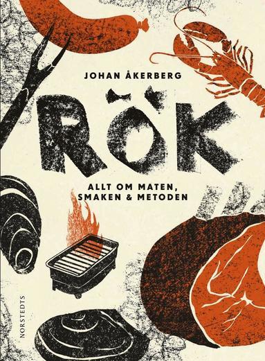 bokomslag Rök : allt om maten, smaken, metoden