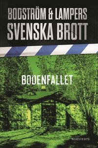 bokomslag Svenska brott. Bodenfallet