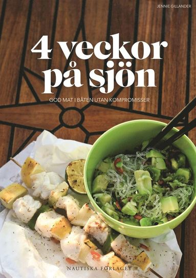 bokomslag 4 veckor på sjön : god mat i båten