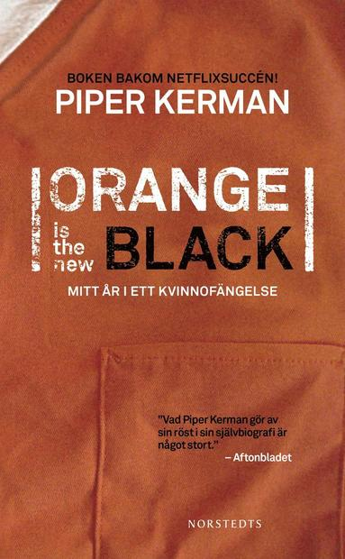 bokomslag Orange Is the New Black:Mitt år i ett kvinnofängelse