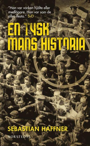 bokomslag En tysk mans historia : Minnen 1914-1933