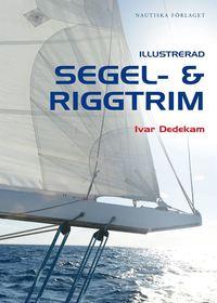 bokomslag Illustrerad segel- och riggtrim