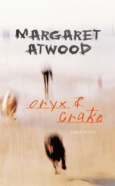 bokomslag Oryx och Crake