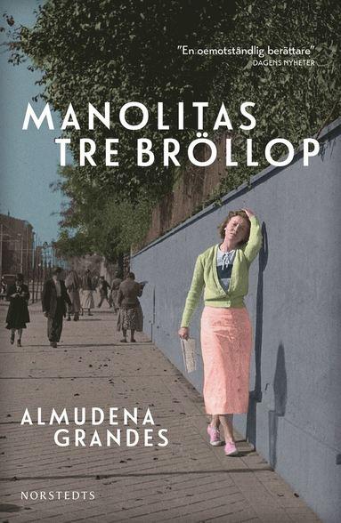 bokomslag Manolitas tre bröllop