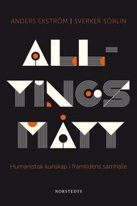 bokomslag Alltings mått : humanistisk kunskap i framtidens samhälle