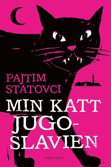 bokomslag Min katt Jugoslavien