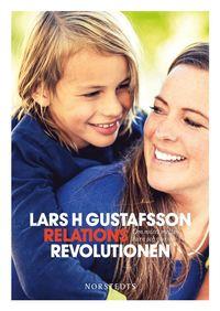 bokomslag Relationsrevolutionen : om mötet mellan barn och vuxna