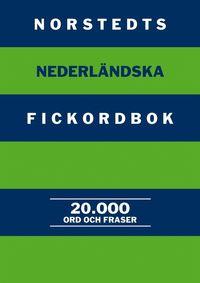bokomslag Norstedts nederländska fickordbok : Nederländska-svenska/Svenska-nederländs