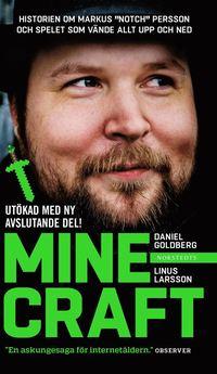 """bokomslag Minecraft : block, pixlar och att göra sig en hacka : historien om Markus """"Notch"""" Persson och spelet som vände allt upp och ned"""