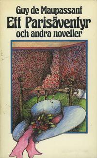 bokomslag Ett Parisäventyr och andra noveller