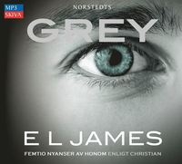bokomslag Grey : Femtio nyanser av honom enligt Christian