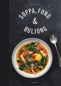 Soppa, fond & buljong