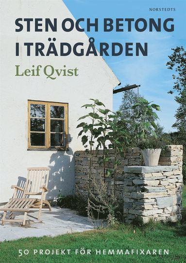 bokomslag Sten och betong i trädgården : 50 projekt för hemmafixaren