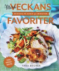bokomslag Mera veckans favoriter : middag på bara 30 minuter