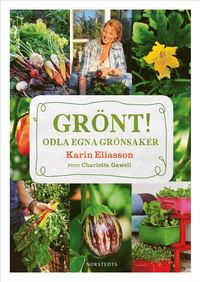 bokomslag Grönt! : odla egna grönsaker