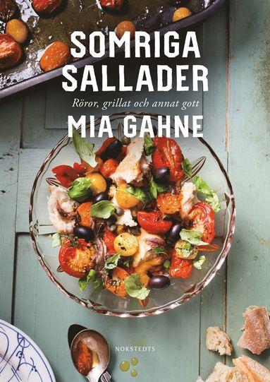 bokomslag Somriga sallader : röror, grillat och annat gott