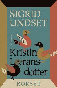 bokomslag Kristin Lavransdotter : 3. Korset
