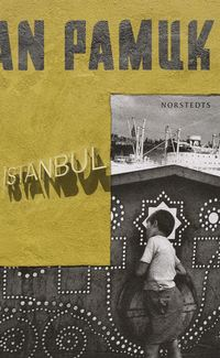 bokomslag Istanbul - minnen av en stad