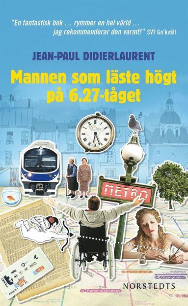 bokomslag Mannen som läste högt på 06.27-tåget