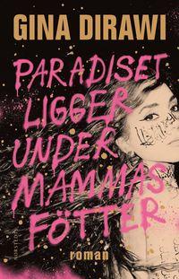 bokomslag Paradiset ligger under mammas fötter