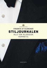 bokomslag Stiljournalen : allt om klassisk herrstil