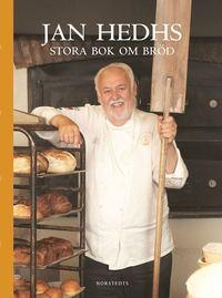 bokomslag Jan Hedhs stora bok om bröd