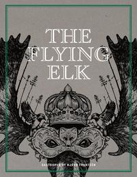 bokomslag The Flying Elk : gastropub by Björn Frantzén