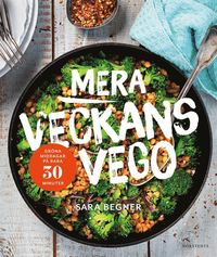 bokomslag Mera veckans vego : grön middag på bara 30 minuter