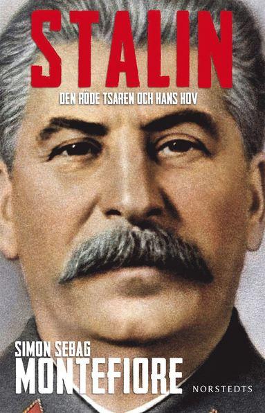 bokomslag Stalin : den röde tsaren och hans hov