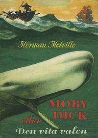 bokomslag Moby Dick eller Den vita valen