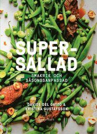 bokomslag Supersallad : smakrik och säsongsanpassad