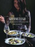 bokomslag Gourmetvego : Vegetariska menyer för livsnjutare