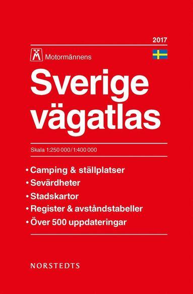 bokomslag Sverige vägatlas 2017 Motormännens : 1:250 000-1:400 000
