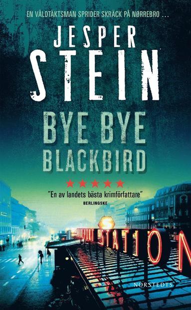 bokomslag Bye Bye Blackbird