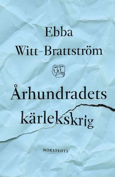 bokomslag Århundradets kärlekskrig : en punktroman