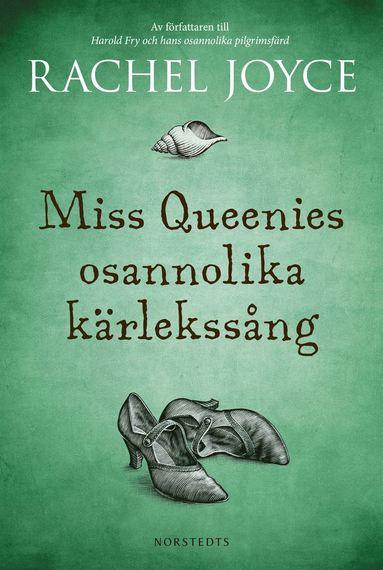 bokomslag Miss Queenies osannolika kärlekssång