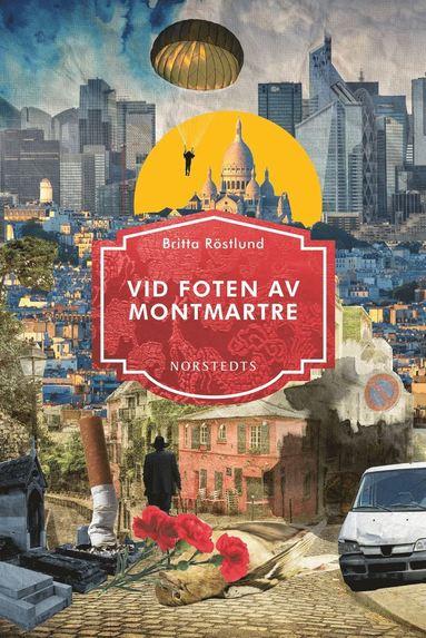 bokomslag Vid foten av Montmartre