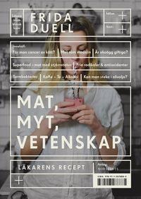 bokomslag Mat, myt, vetenskap : läkarens recept