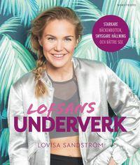 bokomslag Lofsans underverk : starkare bäckenbotten, snyggare hållning och bättre sex