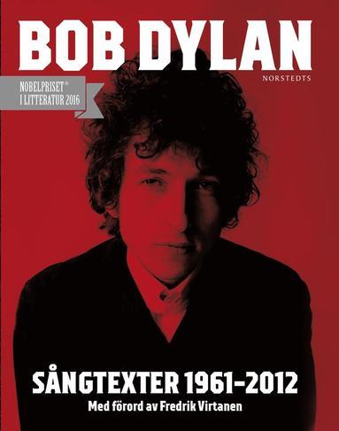 bokomslag Sångtexter 1961-2012