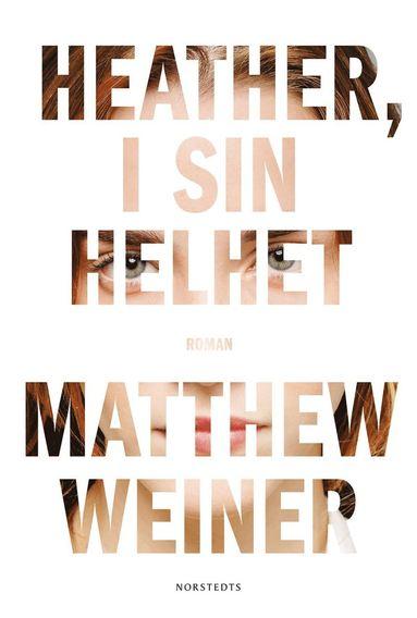 bokomslag Heather, i sin helhet