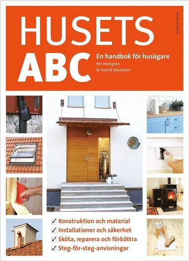 bokomslag Husets ABC : en handbok för husägare