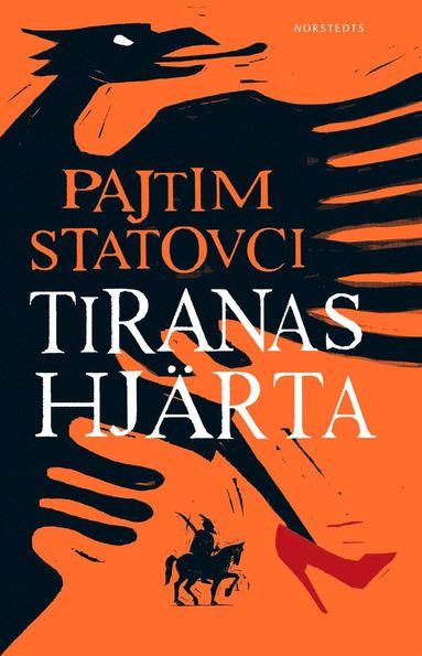 bokomslag Tiranas hjärta