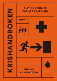 bokomslag Krishandboken : allt du behöver för att klara dig