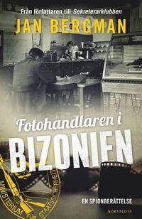 bokomslag Fotohandlaren i Bizonien : en spionberättelse