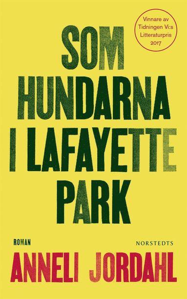bokomslag Som hundarna i Lafayette Park