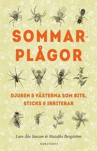 bokomslag Sommarplågor : djuren & växterna som bits, sticks & irriterar